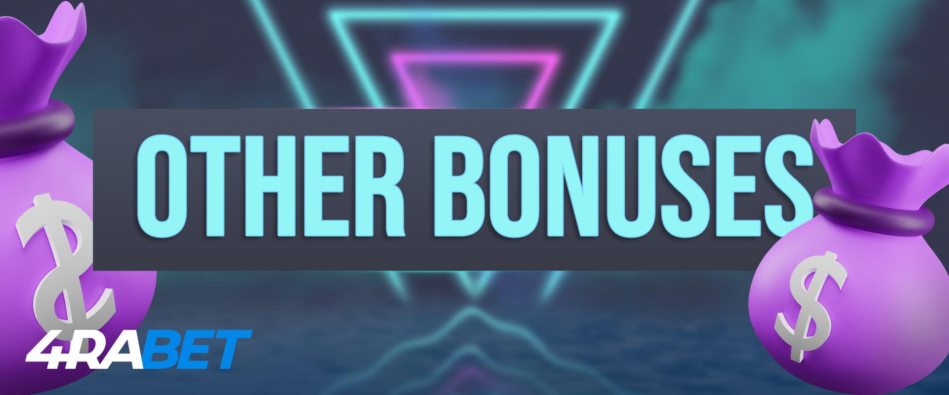 Other bonuses on 4rabet.